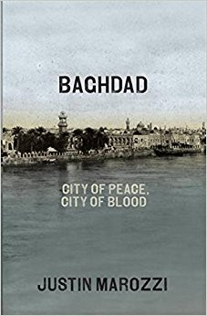 BAGHDAD: CITY OF PEACE, CITY OF BLOOD HARCOVER - INTERNATIONAL EDITION, JULY 29, 2014 (OPEN BOX)