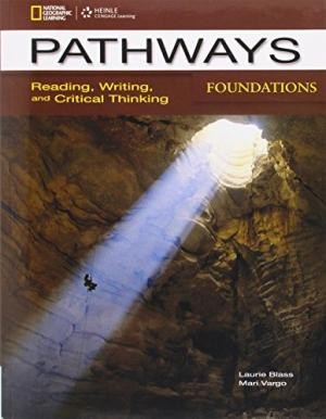 Pathways Foundations:Reading, Writing, and Critical Thinking: Text with Online Access Code (Pathways: Reading, Writing, & Critical Thinking) 1st Edition